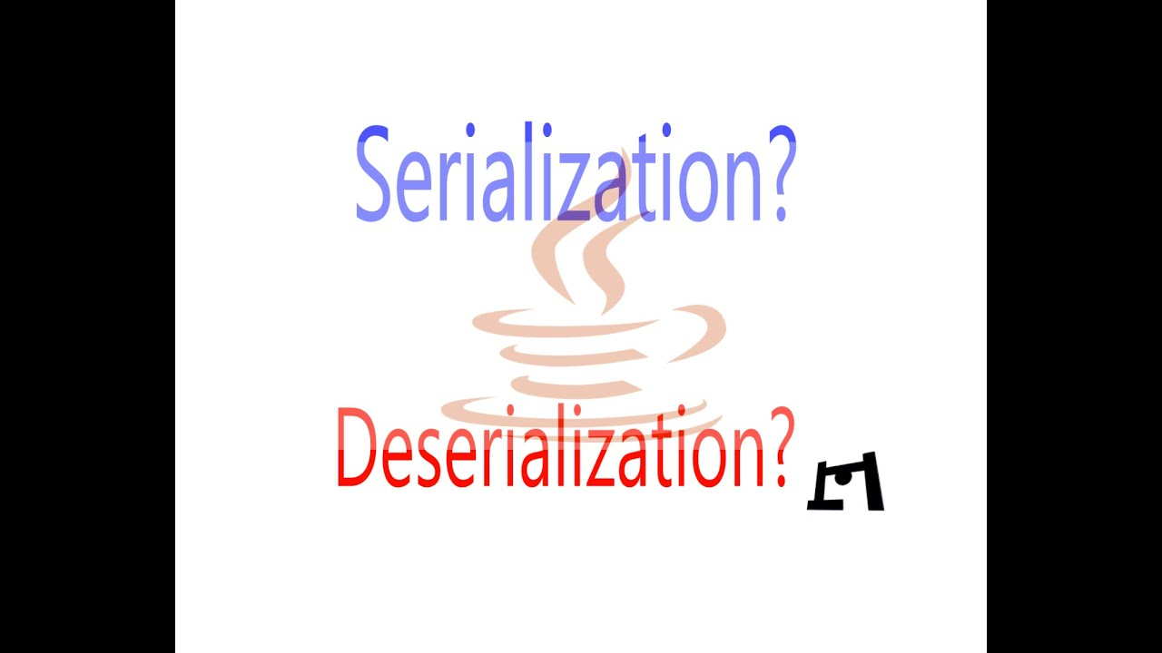 Serialization & Deserialization In Java