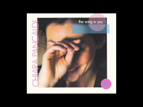 Chiara Pancaldi - You're driving me crazy (The song is you, Koinè - Dodicilune Records)