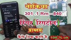 Nokia 301.1 Ringer Speaker Problem - Nokiya 301 - Rm - 840 Ringer Speaker solution - 100 % ok New