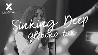 Sinking Deep (Głęboko tak) - XY Uwielbienie