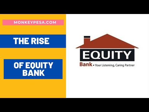 The Rise Of Equity Bank