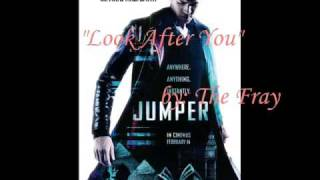 "Jumper Soundtrack - ""Look After You"" by: The Fray"