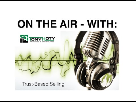 Trust Based Selling in The Home