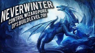 neverwinter control wizard pure dps build level 70 mod 10