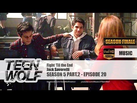 Jack Savoretti - Fight 'Til the End | Teen Wolf 5x20 Music [HD]