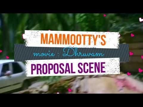 Mammootty's Proposal Scene from Dhruvam