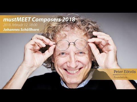 Johannes Schöllhorn │ mustMEET Composers 2018