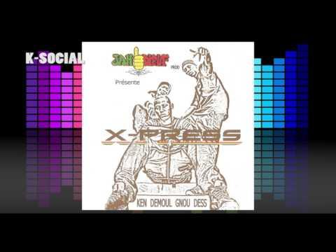 """06- """"K-SOCIAL"""" -  X-Press  #KDGD - KEN DEMOUL GNOU DESS (Audio)"""