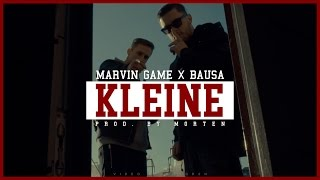 MARVIN GAME - KLEINE (feat. BAUSA) (prod. by morten) (OFFICIAL VIDEO)
