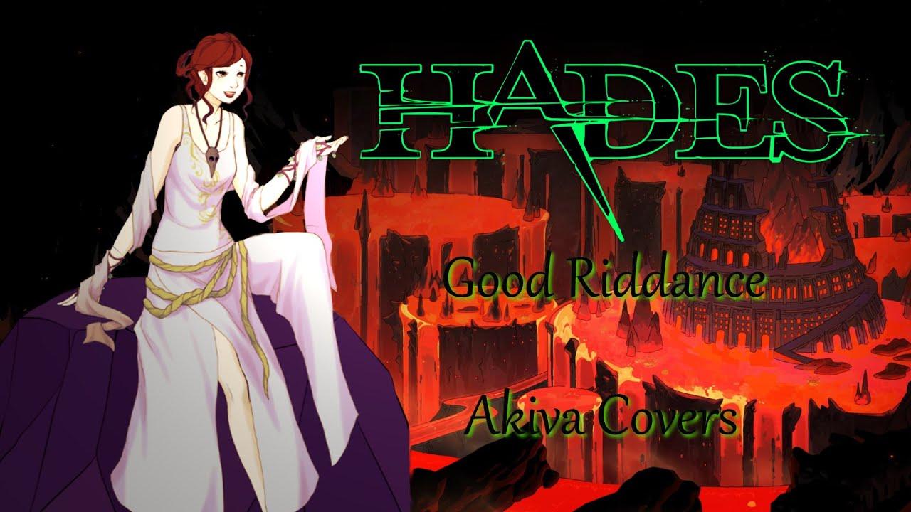 「 Hades 」~ Good Riddance ~ {Akiva Covers}