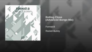 Rolling Clone (Advanced Bongo Mix)