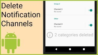 Notifications Tutorial Part 10 - DELETE NOTIFICATION CHANNELS - Android Studio Tutorial