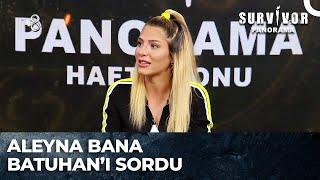 İlayda'dan Aleyna-Batuhan İtirafı | Survivor Panorama 119. Bölüm