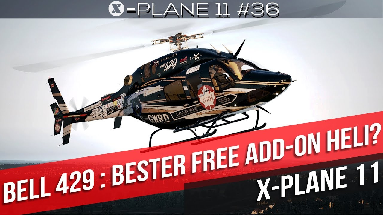X-Plane 11- Bell 429 bester Free Add On Heli ? | Gameplay deutsch PC Part 36