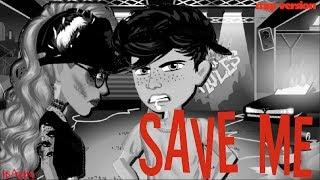 Save me - (Teil 3 Sie geht mir nicht cx) - MSP Version