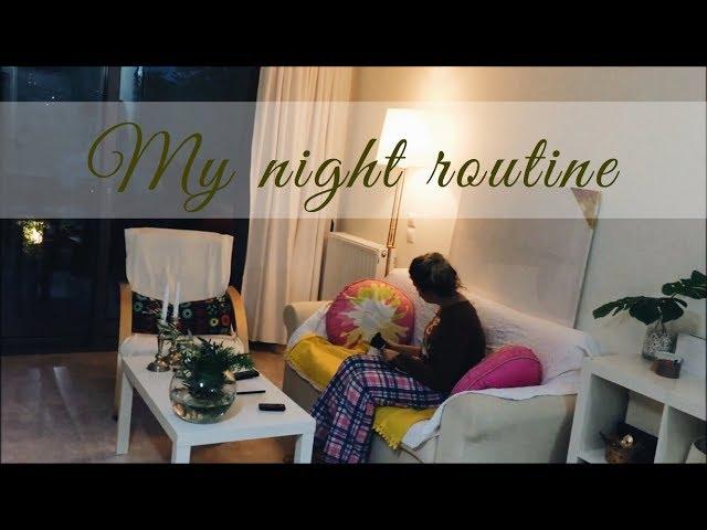 My Night routine