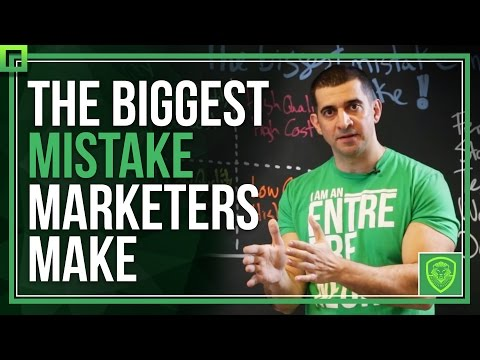 The Biggest Mistake Marketers Make