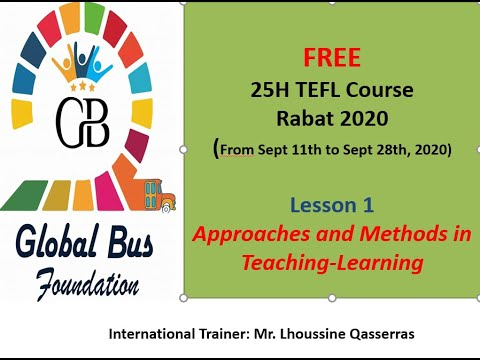 Why TEFL / Approaches and Methods