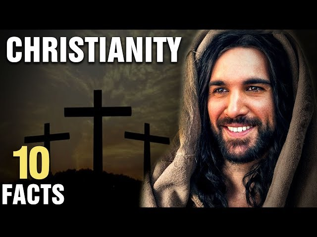 10 Surprising Facts About Christianity