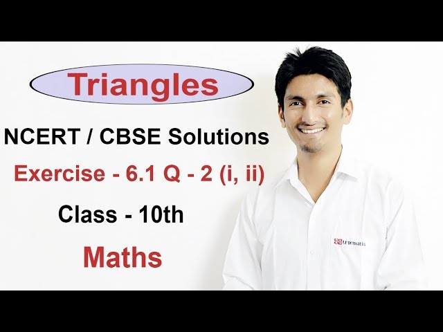 Exercise 6.1 Questions 2 (i,ii) - NCERT Solutions/CBSE Solutions for Class 10th Maths Triangles