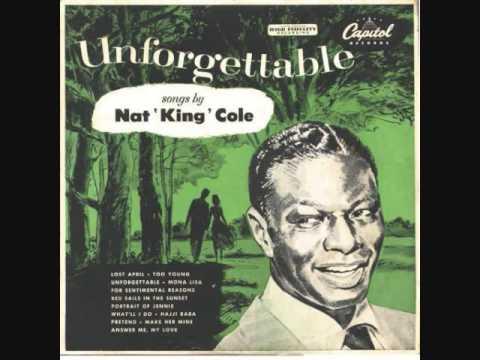 """My Heart Tells Me (Should I Believe My Heart)"" Nat King Cole"