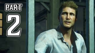 Uncharted 4: A Thief\'s End Walkthrough PART 2 Gameplay (PS4) No Commentary @ 1080p HD ✔