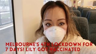 Melbourne in 4th lockdown for 7 days! Lily got vaccinated. Insights with Lily Zhang 290521