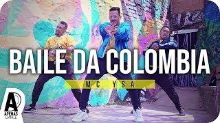 "Baixar ""BAILE DA COLÔMBIA"" - MC Ysa | Coreografia Apenas Dance"