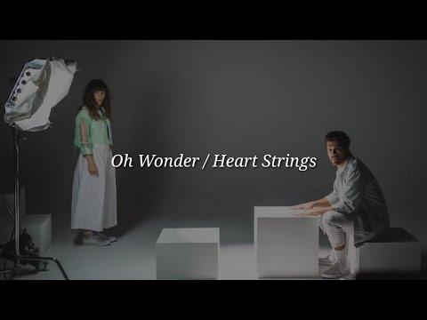 oh-wonder---heart-strings-(lyrics)