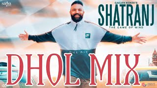 Shatranj | Remix | Dhol Mix | Gagan Kokri | Rahul Dutta| Punjabi Songs 2018 | Crackerz Bass Booster