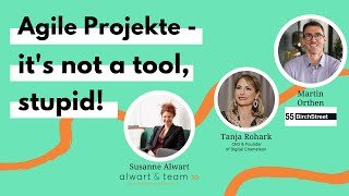 Dialogrunde »Mindset impossible?« Agile Projekte - it's not a tool, stupid!