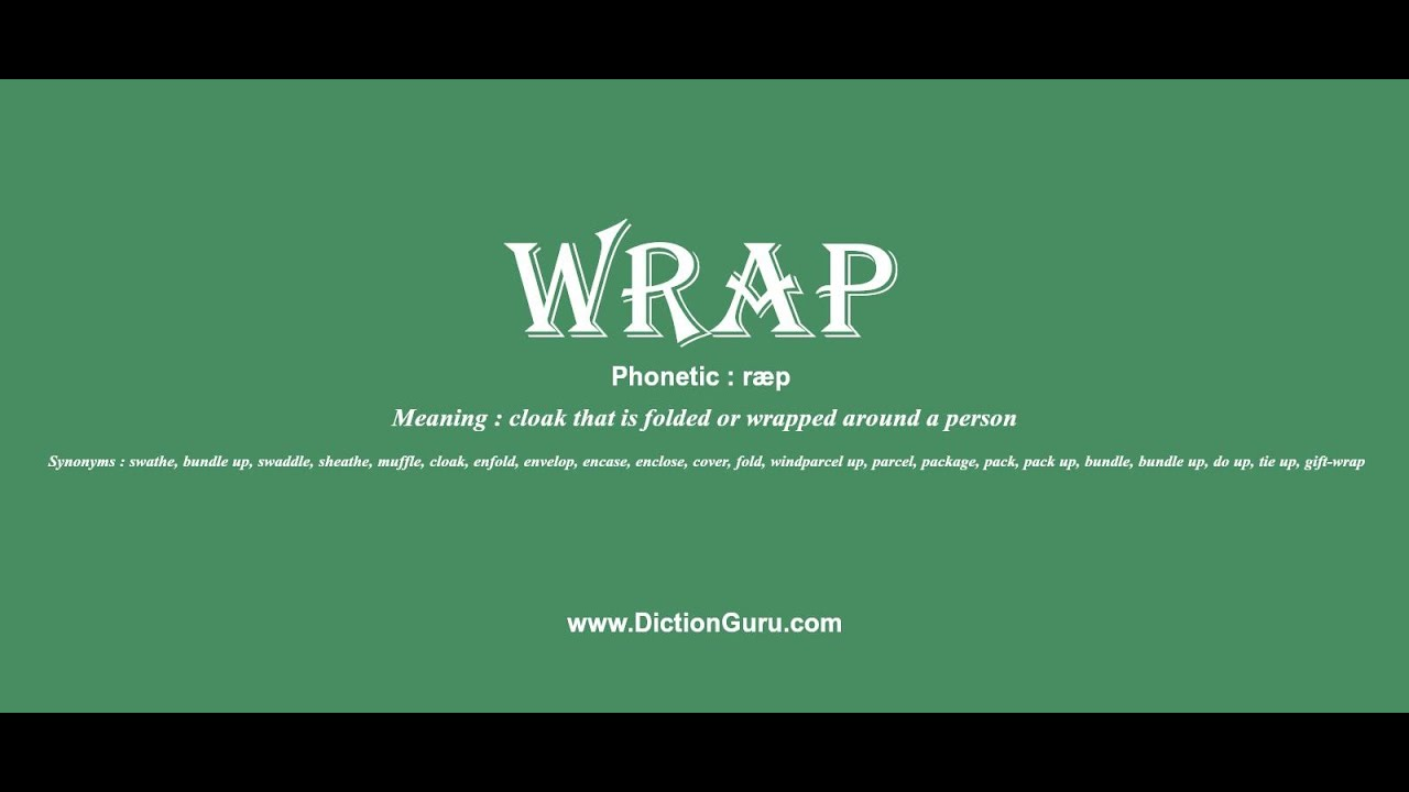 wrap: How to pronounce wrap with Phonetic and Examples