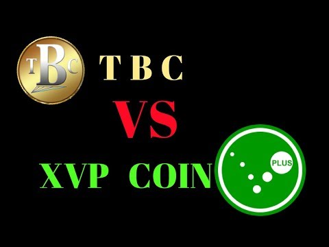 TBC Versus XVP Coin - Why you should invest in XVP Coin 2017 - Cryptocurrency Explained