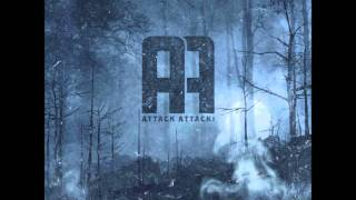 Attack Attack! - Last Breath