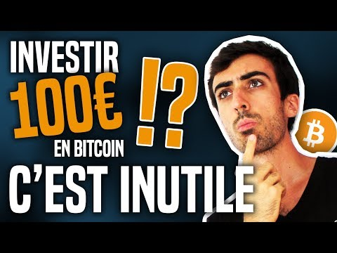 Crypto : Pourquoi Est-il Inutile D'investir 100€ Dans Le Bitcoin ...