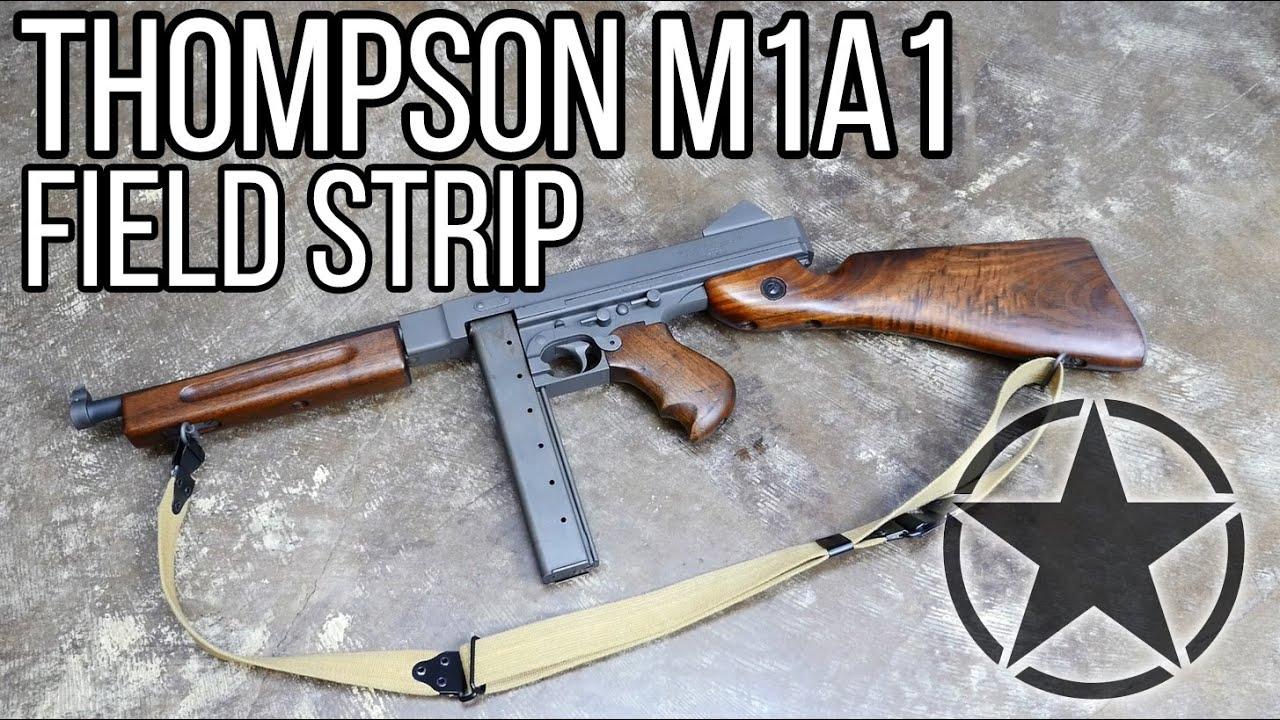Thompson M1A1 Full Auto Field Strip