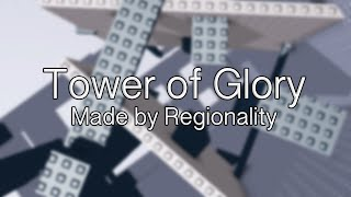 Tower of Glory -{Made by Regionality}- 4K Unofficial Trailer | ROBLOX