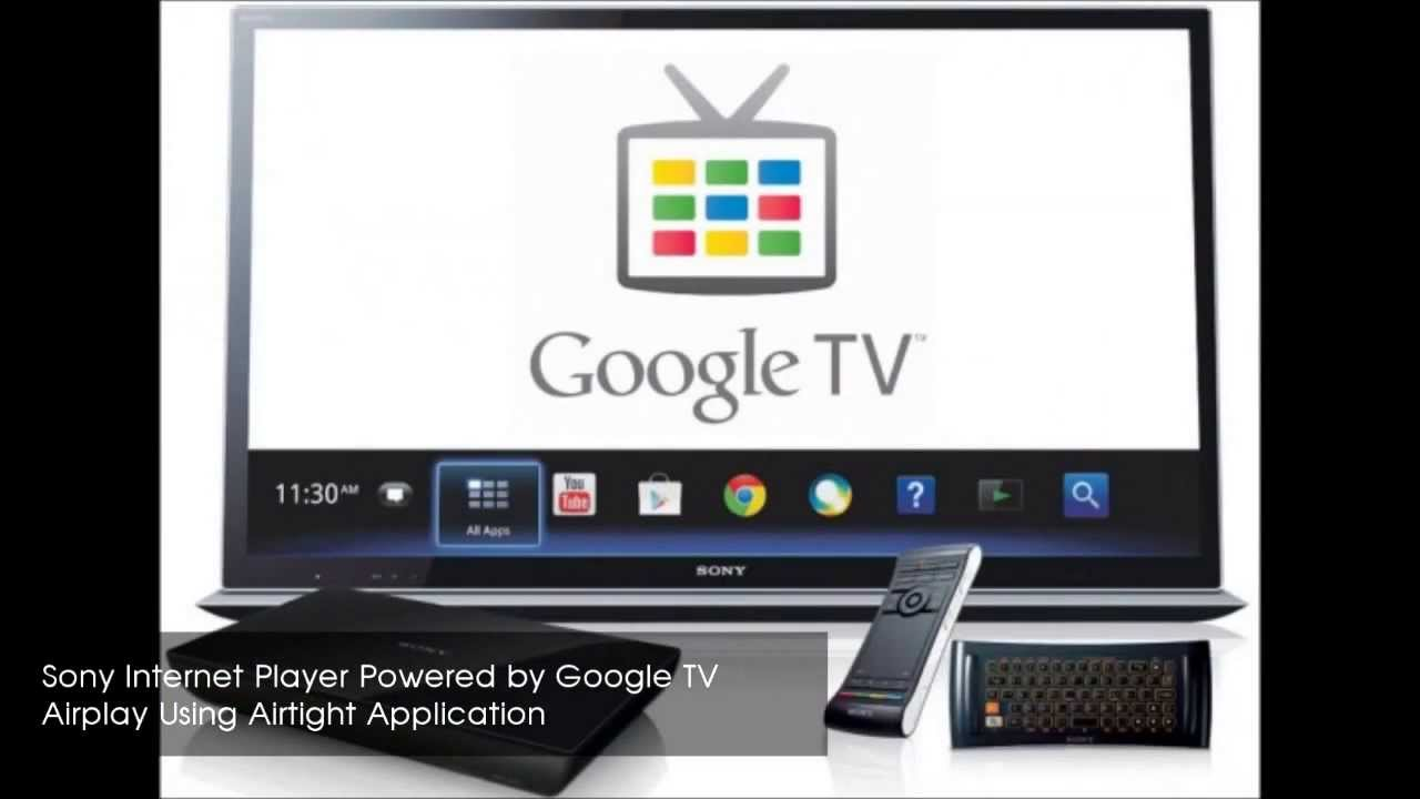 sony internet player google tv airplay using airtight app youtube. Black Bedroom Furniture Sets. Home Design Ideas