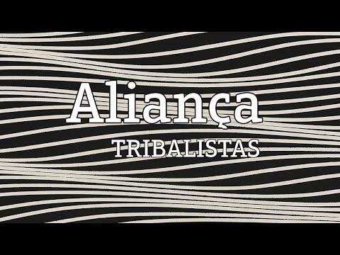 Aliança - Tribalistas (lyric video)