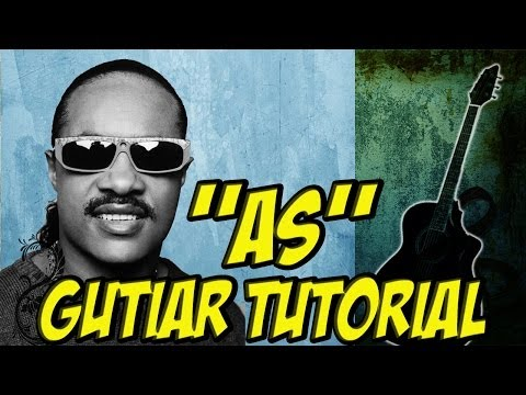 As (Guitar Tutorial) - Stevie wonder