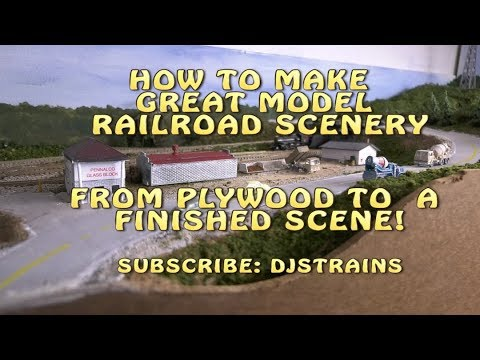 Model Railroad Scenery. From Plywood to a FINISHED SCENE!