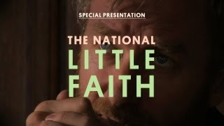 Watch National Little Faith video
