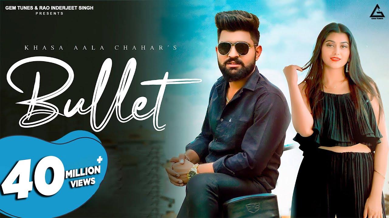 Download Bullet ( Official Video ) | Khasa Aala Chahar | New Haryanvi Songs Haryanavi 2021 | Latest Songs