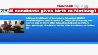 KCSE candidate gives birth to Education Cabinet Secretary Fred Matiang'i