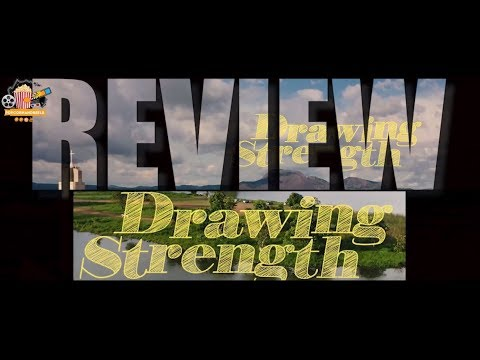 DRAWING STRENGTH - VIDEO REVIEW