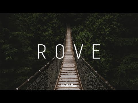 Rove | A Chillout Mix