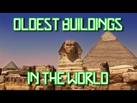 Top 5 Oldest Buildings In The World!