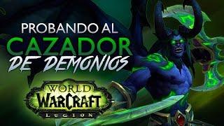 cazador de demonios dps ep 1   alpha legion world of warcraft