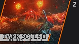 Прохождение DARK SOULS III: The Ringed City DLC - #2 БОСС: Демон-принц (NG+)