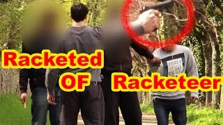 Racketter des Racketteurs |  Robbing Robbers (real life)